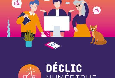 Déclic Numérique : tous à l'aise avec le numérique !
